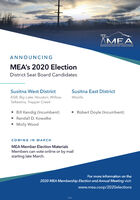 AMEAMATANUSKA ELECTIUC ASSOCIATIONANNOUNCINGMEA's 2020 ElectionDistrict Seat Board CandidatesSusitna West DistrictSusitna East DistrictKGB, Big Lake, Houston, Willow,Talkeetna, Trapper CreekWasillaRobert Doyle (Incumbent)Bill Kendig (Incumbent) Randall D. Kowalke Molly WoodCOMING IN MARCHMEA Member Election MaterialsMembers can vote online or by mailstarting late March.For more information on the2020 MEA Membership Election and Annual Meeting visit:www.mea.coop/2020elections271473 AMEA MATANUSKA ELECTIUC ASSOCIATION ANNOUNCING MEA's 2020 Election District Seat Board Candidates Susitna West District Susitna East District KGB, Big Lake, Houston, Willow, Talkeetna, Trapper Creek Wasilla Robert Doyle (Incumbent) Bill Kendig (Incumbent)  Randall D. Kowalke  Molly Wood COMING IN MARCH MEA Member Election Materials Members can vote online or by mail starting late March. For more information on the 2020 MEA Membership Election and Annual Meeting visit: www.mea.coop/2020elections 271473