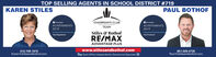 TOP SELLING AGENTS IN SCHOOL DISTRICT #719KAREN STILESPAUL BOTHOFCHAIRMAN'S CLUBTEAMHomelightACHIEVEMENTS2019OHomelightACHIEVEMENTS2019Stiles & BothofTop NegotiotorTop ProducerRE/MAXADVANTAGE PLUS612-749-1615Karen@stilesandbothof.comwww.stilesandbothof.comB Each Office Independently Owned and Operated O651-329-4735Paul@stilesandbothof.com TOP SELLING AGENTS IN SCHOOL DISTRICT #719 KAREN STILES PAUL BOTHOF CHAIRMAN'S CLUB TEAM Homelight ACHIEVEMENTS 2019 OHomelight ACHIEVEMENTS 2019 Stiles & Bothof Top Negotiotor Top Producer RE/MAX ADVANTAGE PLUS 612-749-1615 Karen@stilesandbothof.com www.stilesandbothof.com B Each Office Independently Owned and Operated O 651-329-4735 Paul@stilesandbothof.com