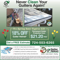 """Never Clean YourGutters Again!""""Trusted Since1981RICACHOICEPre-Spring Sale! Expires 3/31Permanent GutterProtection from18% OFFGutter Helmet 