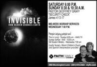 "SATURDAY 6:00 P.M.SUNDAY 8:30 & 10:30 A.M.PASTOR GEOFFREY GRAFF""SECURITY CHECK""James 4:13-17INVISIBLEMID-WEEK WORSHIP SERVICESWEDNESDAY 7:00 P.M.HOW HEAVEN CHANGES EARTHPeople helping people win!This Is Living!-Sunday 8:00 a.m. - KAVU TVSunday School - 9:00 - 10:00 a.m.SM Student Ministry - Wednesday 7:00 pmQuality Nursery, Vibrant Children's Churchand Spanish Interpretation providedFAITHFAMILYCHURCHPastor Jim & Tamara Graft2002 Mockingbird Lane (361) 573-2484 myffc.com SATURDAY 6:00 P.M. SUNDAY 8:30 & 10:30 A.M. PASTOR GEOFFREY GRAFF ""SECURITY CHECK"" James 4:13-17 INVISIBLE MID-WEEK WORSHIP SERVICES WEDNESDAY 7:00 P.M. HOW HEAVEN CHANGES EARTH People helping people win! This Is Living!-Sunday 8:00 a.m. - KAVU TV Sunday School - 9:00 - 10:00 a.m. SM Student Ministry - Wednesday 7:00 pm Quality Nursery, Vibrant Children's Church and Spanish Interpretation provided FAITHFAMILY CHURCH Pastor Jim & Tamara Graft 2002 Mockingbird Lane (361) 573-2484 myffc.com"