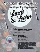 Cartmell-Davis humeral & CremalionIwvites you to a Complimenitayhunch& LearnWhen: Wednesday, April 24, 2019 andWednesday, May 15, 2019Time: 11:30 am - 1:30 pmOhere: ALDEN PARK160 Colony Place,Plymouth, MA 02360Lunch will be servedThere is no charge for the eventReservattons are regured, seating is limitedA brief, informative presentation will take place onA Lile Celcbralion Home benefits of pre-planning their funeral and have anNERAOTAATIOCREMAfuneral pre-planning. Guests will learn about thePlymouth, North Plymouth and Manomet opportunity to ask questions.508.746.2162 · www.cartmelldavis.com · 508.224.2252To reserve your seat please, contact us at508-746-2162 or cartmelldavis@gmail.comNWCN13877455 Cartmell-Davis humeral & Cremalion Iwvites you to a Complimenitay hunch & Learn When: Wednesday, April 24, 2019 and Wednesday, May 15, 2019 Time: 11:30 am - 1:30 pm Ohere: ALDEN PARK 160 Colony Place, Plymouth, MA 02360 Lunch will be served There is no charge for the event Reservattons are regured, seating is limited A brief, informative presentation will take place on A Lile Celcbralion Home benefits of pre-planning their funeral and have an NERAOTAATIO CREMA funeral pre-planning. Guests will learn about the Plymouth, North Plymouth and Manomet opportunity to ask questions. 508.746.2162 · www.cartmelldavis.com · 508.224.2252 To reserve your seat please, contact us at 508-746-2162 or cartmelldavis@gmail.com NWCN13877455