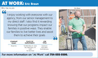 """AT WORK: Eric BraunWhy I like my job:Eric BraunT enjoy working with everyone with ouragency, from our senior management tomy direct staff. I also find it rewardingknowing that our programs impact ourfamilies in positive ways. They enableour families to live better lives and assistthem to achieve their goals.COMPANYNAME:PLACE OFEMPLOYMENT:JOBTITLE:Blueprints150 West Beau St., Suite406, Washington, PA15301SupervisorAging Well/BuildingFutures724-225-9550For more information on """"At Work"""" call 724-222-2200. AT WORK: Eric Braun Why I like my job: Eric Braun T enjoy working with everyone with our agency, from our senior management to my direct staff. I also find it rewarding knowing that our programs impact our families in positive ways. They enable our families to live better lives and assist them to achieve their goals. COMPANY NAME: PLACE OF EMPLOYMENT: JOB TITLE: Blueprints 150 West Beau St., Suite 406, Washington, PA 15301 Supervisor Aging Well/ BuildingFutures 724-225-9550 For more information on """"At Work"""" call 724-222-2200."""
