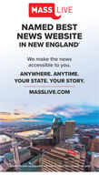 MASS LIVENAMED BESTNEWS WEBSITEIN NEW ENGLANDWe make the newsaccessible to you.ANYWHERE. ANYTIME.YOUR STATE. YOUR STORY.MASSLIVE.COMMASS LVENEW ENGLAND NEWSPAPER AND PRESS ASSOCIATION BEST OF 2019. MASS LIVE NAMED BEST NEWS WEBSITE IN NEW ENGLAND We make the news accessible to you. ANYWHERE. ANYTIME. YOUR STATE. YOUR STORY. MASSLIVE.COM MASS LVE NEW ENGLAND NEWSPAPER AND PRESS ASSOCIATION BEST OF 2019.