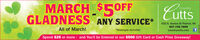 MARCH $5OFFCountryCuttsGLADNESS ANY SERVICE*All of March!Spend $25 or more - and You'll be Entered in our $500 Gift Card or Cash Prize Giveaway!432 S. Alaska St Palmer, AK*Massages excludedcountrycutts.com907.745.7809 MARCH $5OFF Country Cutts GLADNESS ANY SERVICE* All of March! Spend $25 or more - and You'll be Entered in our $500 Gift Card or Cash Prize Giveaway! 432 S. Alaska St Palmer, AK *Massages excluded countrycutts.com 907.745.7809