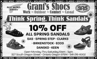RED WING  BIRKENSTOCK  WOLVERINE  SAS  DANSKO  CLARKS  BROOKS  ECCOGrant'sCRAFTEDHANDSASRED WINGSHOESOMFORTWork - Outdoor ~ Comfort ~ CasualSHOESThink Spring, Think Sandals10% OFFALL SPRING SANDALSSAS SPRING STEP CLARKS BIRKENSTOCK · ECCODANSKO  KEENOpen Monday Thru Saturday 10am - 5pm327 South Oregon Street  Ontario Oregon 97914 541-216-6002RED WING  BIRKENSTOCK  WOLVERINE  SAS  DANSKO  CLARKS  BROOKS  ECCOTONY LAMA  PENDLETON  MERREL  BIRKENSTOCKTONY LAMA  PENDLETON  MERREL  BIRKENSTOCK RED WING  BIRKENSTOCK  WOLVERINE  SAS  DANSKO  CLARKS  BROOKS  ECCO Grant's CRAFTED HAND SAS RED WING SHOES OMFORT Work - Outdoor ~ Comfort ~ Casual SHOES Think Spring, Think Sandals 10% OFF ALL SPRING SANDALS SAS SPRING STEP CLARKS  BIRKENSTOCK · ECCO DANSKO  KEEN Open Monday Thru Saturday 10am - 5pm 327 South Oregon Street  Ontario Oregon 97914 541-216-6002 RED WING  BIRKENSTOCK  WOLVERINE  SAS  DANSKO  CLARKS  BROOKS  ECCO TONY LAMA  PENDLETON  MERREL  BIRKENSTOCK TONY LAMA  PENDLETON  MERREL  BIRKENSTOCK