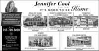 Jennifer CoolHomeREALTORIT'S GOOD TO BEBROAD BAY ISLANDBISHOP'S COURT/CHURCH POINTOCEAN PARKLet me be your schooland community resource:1705 BENNS CHURCH3724 VINTAGE POINTE2609 BROAD BAY RD.www.johnbdeyhomes.comwww.greatneckmiddlehomes.comwww.coxhighschoolhomes.comOr call757-739-58594 BR, 3.5 bath, with hot tub, private yard anddedicated outlet for electric car.$679,000First floor master bedroom, 4 BR all-brick ranch, gatedcommunity with pool, clubhouse and guest suite.$675,0003BR, 3.5 bath on the Bay side of Shore Drive.$409,000HICKORY2205 SAINT BRIDES2744 BROAD BAY RD.BERKSHIREHATHAWAYHomeServicesTowne Realty  2301 Urchin Rd. Va. Beach 23451757-481-8433Well built 4BR home on 4+ acres. Private setting, convenient location.$649,0004BR ranch with finished basement. Easement to water access.$610,000 Jennifer Cool Home REALTOR IT'S GOOD TO BE BROAD BAY ISLAND BISHOP'S COURT/CHURCH POINT OCEAN PARK Let me be your school and community resource: 1705 BENNS CHURCH 3724 VINTAGE POINTE 2609 BROAD BAY RD. www.johnbdeyhomes.com www.greatneckmiddlehomes.com www.coxhighschoolhomes.com Or call 757-739-5859 4 BR, 3.5 bath, with hot tub, private yard and dedicated outlet for electric car. $679,000 First floor master bedroom, 4 BR all-brick ranch, gated community with pool, clubhouse and guest suite. $675,000 3BR, 3.5 bath on the Bay side of Shore Drive. $409,000 HICKORY 2205 SAINT BRIDES 2744 BROAD BAY RD. BERKSHIRE HATHAWAY HomeServices Towne Realty   2301 Urchin Rd. Va. Beach 23451 757-481-8433 Well built 4BR home on 4+ acres. Private setting, convenient location. $649,000 4BR ranch with finished basement. Easement to water access. $610,000
