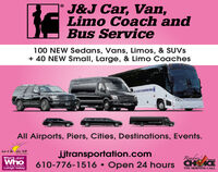 J&J Car, Van,Limo Coach andBus Service100 NEW Sedans, Vans, Limos, & SUVS+ 40 NEW Small, Large, & Limo CoachesAll Airports, Piers, Cities, Destinations, Events.best of ihe alley 2018jjtransportation.comReadersWho's 20192019Who610-776-1516  Open 24 hours CHCEIN BUBINEESLehigh ValleyTHE MORNING CALL J&J Car, Van, Limo Coach and Bus Service 100 NEW Sedans, Vans, Limos, & SUVS + 40 NEW Small, Large, & Limo Coaches All Airports, Piers, Cities, Destinations, Events. best of ihe alley 2018 jjtransportation.com Readers Who's 2019 2019 Who 610-776-1516  Open 24 hours CHCE IN BUBINEES Lehigh Valley THE MORNING CALL