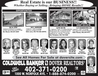 Real Estate is our BUSINESS!!Whether Buying or Selling...Bringing HOME Results!!SUNDAY, MARCH 8TH OPEN HOUSESOPPORTUNITIESSTANTONNEWLISTINGOPENOPENSUNDAY 1:00-2:00 P.M.SUNDAY 1:00-2:30 P.M.203 N. 25TH3 bedroom 3 bathroom 2 car garageFinished walk-out lower level, $174,900Bev Mauch, 402-841-8209205 S. BOXELDER3 bedroom, 1 bath 2 car garageAppliances included! $153,500Robin Jones, 402-750-6683 (MOVE)56749 842 RD.1619 KOENIGSTEIN AVE2+ bedrooms, 3 bath, 2 car garage $328,900 3 bedroom, 3 bath, 2 car garogeBeautiful home with 12 acres! From Norfolk, Truly unique home with lois of character!12 miles East on 275, turn North at Tony'sSteakhouse, go 1 mile then 1.5 miles EastRon Thompson, 402-750-9608Robb Thomas, 402-649-99770000000D0eRobb ThomasGRI, CRS402-649-9977Robin JonesABR, CMS,CRS, GRI, SPS402-750-6683Dawn AlbertsSPS402-640-7069ShelleyCrawford402-940-2030 402-841-8209Bev MauchGRI, SPSJuan SaldanaHablo Español 402-860-2473402-992-7034Adam EppolitoSPS, GRI, CRS402-316-9069Victoria WellsRonAnn DoverABR, GRIVice President402-649-7600Thompson402-750-9608(MOVE)See All Homes For Sale at doversite.comCOLDWELL BANKER O DOVER REALTORS®402-371-0200CALLTODAY!1000 W. NORFOLK AVE.  1-888-874-0200Robert DoverBroker, GRIPresident402-371-0200IR MLS151425 Real Estate is our BUSINESS!! Whether Buying or Selling...Bringing HOME Results!! SUNDAY, MARCH 8TH OPEN HOUSES OPPORTUNITIES STANTON NEW LISTING OPEN OPEN SUNDAY 1:00-2:00 P.M. SUNDAY 1:00-2:30 P.M. 203 N. 25TH 3 bedroom 3 bathroom 2 car garage Finished walk-out lower level, $174,900 Bev Mauch, 402-841-8209 205 S. BOXELDER 3 bedroom, 1 bath 2 car garage Appliances included! $153,500 Robin Jones, 402-750-6683 (MOVE) 56749 842 RD. 1619 KOENIGSTEIN AVE 2+ bedrooms, 3 bath, 2 car garage $328,900 3 bedroom, 3 bath, 2 car garoge Beautiful home with 12 acres! From Norfolk, Truly unique home with lois of character! 12 miles East on 275, turn North at Tony's Steakhouse, go 1 mile then 1.5 miles East Ron Thompson, 402-750-9608 Robb Thomas, 402-649-9977 0000000D0e Robb Thomas GRI, CRS 402-649-9977 Robin Jones ABR, CMS, CRS, GRI, SPS 402-750-6683 Dawn Alberts SPS 402-640-7069 Shelley Crawford 402-940-2030 402-841-8209 Bev Mauch GRI, SPS Juan Saldana Hablo Español 402-860-2473 402-992-7034 Adam Eppolito SPS, GRI, CRS 402-316-9069 Victoria Wells Ron Ann Dover ABR, GRI Vice President 402-649-7600 Thompson 402-750-9608 (MOVE) See All Homes For Sale at doversite.com COLDWELL BANKER O DOVER REALTORS® 402-371-0200 CALL TODAY! 1000 W. NORFOLK AVE.  1-888-874-0200 Robert Dover Broker, GRI President 402-371-0200 IR MLS 151425