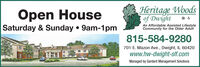 Open HouseSaturday & Sunday  9am-1pmHeritage Woodsof DwightAn Affordable Assisted LifestyleCommunity for the Older Adult815-584-9280701 E. Mazon Ave., Dwight, IL 60420www.hw-dwight-slf.comManaged by Gardant Management Solutions Open House Saturday & Sunday  9am-1pm Heritage Woods of Dwight An Affordable Assisted Lifestyle Community for the Older Adult 815-584-9280 701 E. Mazon Ave., Dwight, IL 60420 www.hw-dwight-slf.com Managed by Gardant Management Solutions