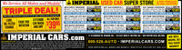 "ek IMPERIAL USED CAR SUPER STORE NONE LOCATION2017 KIA SORENTO L2,500 VEHICLESWe Service All Makes and Models!TRIPLE DEAL!NEN Rtal Prio$26,990 2017 GRAND CHEROKEE NEN Ral Prio40,745MOONROOF, TRAILHAWK TRIM PRICE ZI.877PRICED $20.900 UNDER RETAIL PRICEI2016 CHEVY TRAVERSE NEW Ral hor$36,400BACK-UP CAM, AWD, ALLOYS HE ""19,3/7 BACK UP CAM. CRUISE CONTROP S15.577 0102y- BACK-UP CAM, NAV ISAEPRICED S11,40O UNDER RETAIL PRICE!2018 FORD FOCUS SENP12464R - BACK-UP CAM,19-212A - ALLOYS, BLUETOOTH OLESALEPRICED $16.80O UNDER RETAIL PRICEIINCLUDES: Multi-point inspection of all major systems and components.LUBE,E OIL FILTER2017 CADILLAC XTS SUV NEM Ral hior$44,095NEW Ratal Price$20,825 2017 RAM 1500 EXPRESS NEN Ral Prioe36,900EXTERIOR ALL FOR ONLY:CAR WASHAND DRY140219V  LUXURY, 18 ALLOYS OLESALEPRICED $18,700 UNDER RETAIL PRICE!H1196LV - 4X4, BLUETOOTH. WOLESALE:LEATHER, MOONROOF, NAV PRICE23,377 ALLOYS, BLUETOOTH, SYNC$13.57I ALLOYS QUAD CAB, BEDLINER MICE ZI,0/PRICED $15.00O UNDER RETAIL PRICEIPRICEFOUR TIREROTATIONPRICED S7.200 UNDER RETAIL PRICE!2016 BUICK ENVISION NEW Ratal Pice$35,250 2016 FORD F-150 4X4NEN Ral Prioe41,450 2018 CHEVY CRUZE LT NEWRatal Price,120