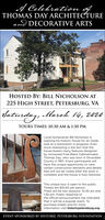 A Celebration ofTHOMAS DAY ARCHITECTUREnd DECORATIVE ARTSHOSTED BY: BILL NICHOLSON AT225 HIGH STREET, PETERSBURG, VASaturday,March 14, 2020TOURS TIMES: 10:30 AM & 1:30 PMLocal homeowner Bill Nicholson isopening his historic house for an insidelook at a restoration in progress. Evenmore interesting is the fact that thehouse boasts many features designedby renowned Free Black CabinetmakerThomas Day, who was born in DinwiddieCounty in 1801. Event participants willhave the unique opportunity to viewcertain construction elements and detailsthat will not be visible after the work iscomplete and the house is fully restored.This unique tour is open to the public.Tickets are $10.00 per person.There will be two sessions: 10:30 am and1:30 pm. Public response tothe official announcement has indicatedthat it will be a popular event. Topurchase tickets and for moreinformation visit historicpetersburg.org.EVENT SPONSORED BY HISTORIC PETERSBURG FOUNDATION A Celebration of THOMAS DAY ARCHITECTURE nd DECORATIVE ARTS HOSTED BY: BILL NICHOLSON AT 225 HIGH STREET, PETERSBURG, VA Saturday, March 14, 2020 TOURS TIMES: 10:30 AM & 1:30 PM Local homeowner Bill Nicholson is opening his historic house for an inside look at a restoration in progress. Even more interesting is the fact that the house boasts many features designed by renowned Free Black Cabinetmaker Thomas Day, who was born in Dinwiddie County in 1801. Event participants will have the unique opportunity to view certain construction elements and details that will not be visible after the work is complete and the house is fully restored. This unique tour is open to the public. Tickets are $10.00 per person. There will be two sessions: 10:30 am and 1:30 pm. Public response to the official announcement has indicated that it will be a popular event. To purchase tickets and for more information visit historicpetersburg.org. EVENT SPONSORED BY HISTORIC PETERSBURG FOUNDATION