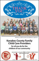 THANKYOUPiteFebruary 6, 2020 Economic Development ConferenceKanabec County FamilyChild Care Providersfor all you do for thechildren of our communityANVELOTMENTBUILDING A FAMILY CENTERED WORKFORCEKANABECCOUNTYEDAFEBRUARY2020WORK6.FAMILYCONFERENDIWONO THANK YOU Pite February 6, 2020 Economic Development Conference Kanabec County Family Child Care Providers for all you do for the children of our community ANVELOTMENT BUILDING A FAMILY CENTERED WORKFORCE KANABEC COUNTY EDA FEBRUARY 2020 WORK 6. FAMILY CONFEREN DIWONO