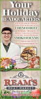 YourHolidayHEADQUARTERSStop in for your St. Patrick'sDay Feast & get our ownCORNED BEEFRounds - BrisketsComplete your Easter Dinnerwith our Award WinningSMOKED HAMSSpiral SlicedOld Fashioned Bone-InBrinketKye of HenREAM'SMEAT MARKETGo Est. 1954 Gwww.reamsmeatmarket.com Your Holiday HEADQUARTERS Stop in for your St. Patrick's Day Feast & get our own CORNED BEEF Rounds - Briskets Complete your Easter Dinner with our Award Winning SMOKED HAMS Spiral Sliced Old Fashioned Bone-In Brinket Kye of Hen REAM'S MEAT MARKET Go Est. 1954 G www.reamsmeatmarket.com