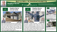 BUY & SELL IN MASSACHUSETTSStephen Byrneemail: steve@firstplacerealtycorp.comFIRT PLACE www.buysellhomeshampdencountyma.com413-537-3518REALTYStephen ByrneStephen ByrneStephen Byrne413-537-3518FIRFIRS413-537-3518413-537-3518TyvekHamhapTyvelTyvekHomeWraTyvekChicopeeNew Construction is move in ready and features twocar attached garage, hardwood floors throughoutwith carpet in bedrooms, kitchen and bathroomshave granite countertops, laundry on fint floor.Other features include Anderson windows, 12 x 12deck, GE Stainless Steel Applianceswww.buysellhomeshampdencountyma.com$349,000TweekTyveyvekomeWrapKELLYRDETKELLYFRADETyueTyvekTyvelStephen Byrne413-537-3518$399,000ChicopeeNew construction has an estimated completion date ofMay 1st and property features are Anderson Windows,front porch, walkout basement with 9' ceilings, 12x12trex deck with vinyl railings, hardwood floors withcarpet in bedrooms which have walk in closets. Otherfeatures are Vaulted Ceilings, laundry..www.buysellhomeshampdencountyma.com$425,000CHICOPEEThis Home is being completely renovated withestimated completion date of May 1st. Propertyfeatures are detached garage, 4 bedrooms, fireplacein living room, hardwood floors, bedrooms are carpetwith 2 walk in closets in Master Bedroom and MasterHolyokeThis Home needs some TLC but is locatedon Good sized Lot and features includegas heat, good sized kitchen with doorsto back yard, first floor bathroom$124,900bath is tiled with double vanity. Other features.www.buysellhomeshampdencountyma.comwww.buysellhomeshampdencountyma.com BUY & SELL IN MASSACHUSETTS Stephen Byrne email: steve@firstplacerealtycorp.com FIRT PLACE www.buysellhomeshampdencountyma.com 413-537-3518 REALTY Stephen Byrne Stephen Byrne Stephen Byrne 413-537-3518 FIR FIRS 413-537-3518 413-537-3518 Tyvek Hamhap Tyvel Tyvek HomeWra Tyvek Chicopee New Construction is move in ready and features two car attached garage, hardwood floors throughout with carpet in bedrooms, kitchen and bathrooms have granite countertops, laundry on fint floor. Other features include Anderson windows, 12 x 12 deck, GE Stainless Steel Appliances www.buysellhomeshampdencountyma.com $349,000 Twe ek Tyve yvek omeWrap KELLY RDET KELLY FRADE Tyue Tyvek Tyvel Stephen Byrne 413-537-3518 $399,000 Chicopee New construction has an estimated completion date of May 1st and property features are Anderson Windows, front porch, walkout basement with 9' ceilings, 12x12 trex deck with vinyl railings, hardwood floors with carpet in bedrooms which have walk in closets. Other features are Vaulted Ceilings, laundry.. www.buysellhomeshampdencountyma.com $425,000 CHICOPEE This Home is being completely renovated with estimated completion date of May 1st. Property features are detached garage, 4 bedrooms, fireplace in living room, hardwood floors, bedrooms are carpet with 2 walk in closets in Master Bedroom and Master Holyoke This Home needs some TLC but is located on Good sized Lot and features include gas heat, good sized kitchen with doors to back yard, first floor bathroom $124,900 bath is tiled with double vanity. Other features. www.buysellhomeshampdencountyma.com www.buysellhomeshampdencountyma.com