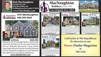 """Kirk MacNaughtonCell: 860-305-4445Kirk@MacBuilds.com10 Rolling Green East Granby CT 06026www.MacBuilds.comMacNaughtonBuilders 