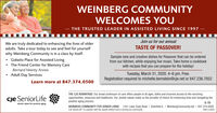 """WEINBERG COMMUNITYWELCOMES YOU- THE TRUSTED LEADER IN ASSISTED LIVING SINCE 1997 Join us for our annualWe are truly dedicated to enhancing the lives of olderadults. Take a tour today to see and feel for yourselfwhy Weinberg Community is in a class by itself.TASTE OF PASSOVER! Gidwitz Place for Assisted Living The Friend Center for Memory CareBernard Heerey AnnexAdult Day ServicesSample new and creative dishes for Passover that can be orderedfrom our kitchen, while enjoying live music. Take home a cookbookwith recipes that you can prepare for the holiday!Tuesday, March 31, 2020. 4-6 pm. Free.Registration required to michelle.bernstein@cje.net or 847.236.7852Learn more at 847.374.0500cje SeniorLifeTHE CJE ADVANTAGE: Our broad continuum of care offers people of all ages, faiths and incomes access to life-enrichingopportunities, resources and healthcare. Our Jewish values make us the provider of choice for enhancing lives and navigating thepositive aging process.Jewish values for positive agingWEINBERG COMMUNITY FOR SENIOR LIVING 1551 Lake Cook Road I Deerfield IL I WeinbergCommunity.net 