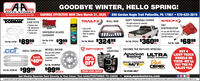GOODBYE WINTER, HELLO SPRING!SAVINGS EFFECTIVE NOW Thru March 31, 2020 850 Gordon Nagle Trail Pottsville, PA 17901  570-622-2815AUTO STORESTeur Hemetan Aats Parts Stere Slace 19BRAKEDORMAN LINE KITSStonerTRAILFX BULL BARSPEEDFX)SOFT TONNEAU COVER No toois required for assembly Installs in minutes Stainless steelOF replacement With pre-bent7 brake linesHEI Exry no-drilinstalation; bolt-on Holes for aptionalightingDISTRIBUTORGlassFor use with 262-454 cubicINVISIBLE GLASSCLEANERnch big block/small blockCherolet engines$8999$399Part M. Bos $32499Part . TRon $36099$6899Part No. 91166Part No. 919107ea.19 a.ea.Part No. 3100Rea.GRILL OVERLAY WHEEL SKINSGve your plain paintedSPYDERLEDLIGHTINGINCOME TAX REFUND SPECIAL!American ULTRARkacingBUY 4LIGHT TRUCKfactary wheels,10%OFFSAVEWHEELS ORWHEEL COMPANY$4000 whed lokLOgsno asuada eDickEPEKTIRES -WE'LLPAY THE PASALES TAXMICKEY THOMPBONM/TPart No. CCIIMPOSXPart Na. c2csine $9995$9995TIRESWHEELSPROMO CODE: MAR20*IN-STORE ONLYTea.set of 4Get Weekly Specials Sent Directly to Your Inbox: Text AAAUTOSTORES TO 22828 www.aaautostores.comCopyright C20. A rights eeserved. All text graphics, pictures, logos, and the selection and amangement thereof is the exclusive property of the Publisher or its content Suppliec No portion of this add, including images, may be reproduced in any torm without prior written consent of the Publishec Valid thru March 31st GOODBYE WINTER, HELLO SPRING! SAVINGS EFFECTIVE NOW Thru March 31, 2020 850 Gordon Nagle Trail Pottsville, PA 17901  570-622-2815 AUTO STORES Teur Hemetan Aats Parts Stere Slace 19 BRAKE DORMAN LINE KITS Stoner TRAILFX BULL BAR SPEEDFX) SOFT TONNEAU COVER  No toois required for assembly  Installs in minutes  Stainless steel OF replacement  With pre-bent 7 brake lines HEI  Exry no-dril instalation; bolt-on  Holes for aptional ighting DISTRIBUTOR Glass For use with 262-454 cubic INVISIBLE GLASS CLEANER nch big block/small block Cherolet engines $8999 $399 Part M. Bos $32499 Part . TRon $36099 $6899 Part No. 91166 Part No. 919107 ea. 19 a. ea. Part No. 3100R ea. GRILL OVERLAY WHEEL SKINS Gve your plain painted SPYDER LED LIGHTING INCOME TAX REFUND SPECIAL! American ULTRA Rkacing BUY 4 LIGHT TRUCK factary wheels, 10% OFF SAVE WHEELS OR WHEEL COMPANY $4000 whed lok LOgsno asuada e Dick EPEK TIRES -WE'LL PAY THE PA SALES TAX MICKEY THOMPBON M/T Part No. CCIIMPOSX Part Na. c2csine $9995 $9995 TIRESWHEELS PROMO CODE: MAR20 *IN-STORE ONLY Tea. set of 4 Get Weekly Specials Sent Directly to Your Inbox: Text AAAUTOSTORES TO 22828  www.aaautostores.com Copyright C20. A rights eeserved. All text graphics, pictures, logos, and the selection and amangement thereof is the exclusive property of the Publisher or its content Suppliec No portion of this add, including images, may be reproduced in any torm without prior written consent of the Publishec Valid thru March 31st