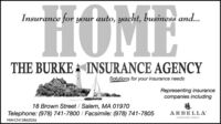 HOME-Insurance for your auto, yacht, business and..THE BURKE INSURANCE AGENCYSolutions for your insurance needsRepresenting insurancecompanies including18 Brown Street / Salem, MA 01970Telephone: (978) 741-7800 / Facsimile: (978) 741-7805ARBELLANW-CN13862056 HOME- Insurance for your auto, yacht, business and.. THE BURKE INSURANCE AGENCY Solutions for your insurance needs Representing insurance companies including 18 Brown Street / Salem, MA 01970 Telephone: (978) 741-7800 / Facsimile: (978) 741-7805 ARBELLA NW-CN13862056