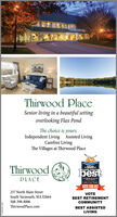 Thirwood PlaceSenior living in a beautiful settingoverlooking Flax PondThe choice is yours.Independent Living Assisted LivingCarefree LivingThe Villages at Thirwood PlaceThirwoodbest2020*CAPE COD'SPLACEThe CmChoe ACAPE COD TIMESVOTE FOR US!237 North Main StreetVOTESouth Yarmouth, MA 02664BEST RETIREMENTCOMMUNITY508-398-8006ThirwoodPlace.comBEST ASSISTEDLIVING Thirwood Place Senior living in a beautiful setting overlooking Flax Pond The choice is yours. Independent Living Assisted Living Carefree Living The Villages at Thirwood Place Thirwood best 2020* CAPE COD'S PLACE The Cm Choe A CAPE COD TIMES VOTE FOR US! 237 North Main Street VOTE South Yarmouth, MA 02664 BEST RETIREMENT COMMUNITY 508-398-8006 ThirwoodPlace.com BEST ASSISTED LIVING