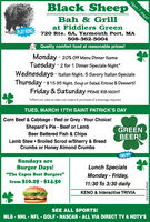 """Open 7 days!Black SheepBah & Grillat Fiddlers GreenPLAY KENO720 Rte. 6A, Yarmouth Port, MA508-362-5004Quality comfort food at reasonable prices!Monday - 20% Off Menu Dinner ItemsTuesday - 2 for 1 Dinner Specials Night*Wednesdays - Italian Night. 5 Savory Italian SpecialsThursday - $ 15.95 Night. Soup or Salad, Entree & Dessert!Friday & Saturday PRIME RIB NIGHT""""offers not valid on take-out orders & purchase of a beverage required.TUES, MARCH 17TH SAINT PATRICK'S DAYCorn Beef & Cabbage - Red or Grey -Your Choice!Shepard's Pie - Beef or LambBeer Battered Fish & ChipsGREENBEER!Lamb Stew  Broiled Scrod w/Sherry & BreadCrumbs or Honey Almond CrumbsFREE WIFISundays areBurger Days!""""The Capes Best Burgers""""Lunch SpecialsMonday - Friday,from $10.29 - $14.5011:30 To 3:30 dailyKENO & Interactive TRIVIASEE ALL SPORTS!MLB - NHL - NFL - GOLF - NASCAR - ALL VIA DIRECT TV 6 HDTV'SNW.CN13878369 Open 7 days! Black Sheep Bah & Grill at Fiddlers Green PLAY KENO 720 Rte. 6A, Yarmouth Port, MA 508-362-5004 Quality comfort food at reasonable prices! Monday - 20% Off Menu Dinner Items Tuesday - 2 for 1 Dinner Specials Night* Wednesdays - Italian Night. 5 Savory Italian Specials Thursday - $ 15.95 Night. Soup or Salad, Entree & Dessert! Friday & Saturday PRIME RIB NIGHT """"offers not valid on take-out orders & purchase of a beverage required. TUES, MARCH 17TH SAINT PATRICK'S DAY Corn Beef & Cabbage - Red or Grey -Your Choice! Shepard's Pie - Beef or Lamb Beer Battered Fish & Chips GREEN BEER! Lamb Stew  Broiled Scrod w/Sherry & Bread Crumbs or Honey Almond Crumbs FREE WIFI Sundays are Burger Days! """"The Capes Best Burgers"""" Lunch Specials Monday - Friday, from $10.29 - $14.50 11:30 To 3:30 daily KENO & Interactive TRIVIA SEE ALL SPORTS! MLB - NHL - NFL - GOLF - NASCAR - ALL VIA DIRECT TV 6 HDTV'S NW.CN13878369"""