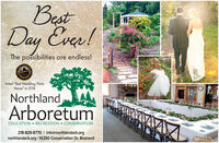 """BestDay Ever!The possibilities are endless!WIRDINGVoted """"Best Wedding/PartyVenue"""" in 2018NorthlandArboretumEDUCATION  RECREATION  CONSERVATION218-829-8770 