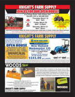 "KNIGHT'S FARM SUPPLYJOINUS FOR OUR OPEN HOUSE!Fork Ridge Road  Glen Easton, wV304-845-1525 or 304-686-2525Thursday, March 198am - 6pm2605HTRACTORFriday, March 208am - 6:30pmSaturday, March 2155 ENGINE HP  8X8 SHUTTLEMASSEY FEROUONGC1723E TRACTOR1 REAR REMOTE$371/MO.0% FOR 84 MO.$207/MO. 0% FOR 72 MO.8am - NoonDISCOUNTS ON BALER TWINE, NET WRAP, SILEAGE WRAP, BARB WIRE, HI-TENSIL FENCE AND FENCE SUPPLIESCall or email your parts order to missy@knightsfarmsupply.com by March 16 for maximum discount""Offer valid with approved credt from ACGO Finance, LLC. Dealer participation may vary Cortact your participating dealer for more detais. Offer may be subject to change without notice.KNIGHT'S FARM SUPPLYFork Ridge Road  Glen Easton, wV45 Minutes from Waynesburg304-845-1525 or 304-686-2525www.knightsfarmsupply.comNEW HOLLANDAGRICULTUREOPEN HOUSENew HollandThur, March 19. Bam - 6pmWorkmaster 25Sw/Loader & 60"" Mower Deck 4X4  3-CYLINDER DIESEL 25 H.P.Finance at 0% interestfor 60 months at justFri, March 20  Bam - 6:30pmSat, March 21  8am - 12:30pmDISCOUNT ON BALER TWINE, NET WRAP & SILEAGE WRAPDISCOUNT ON OILUP TO 10% OFF PARTS!Call or email your parts order in byMarch 16th to receive maximum discounts!missy@ knightsfarmsupply.com$242.00 per monthPARTSCAPITALFor commercil use only Customer participationsutjea to oredt qualication and approval by CNH Induatrial Captal America LLC. See your partopting New Holand Dealer tor detas and eligbiy regurenerts. Doen paynert may be reguredOer good tough Mach 31, 2020. Nor all cuatoners or appikcan may qualily t ate or lerm. C induta Captal Aneican LiC sandard ema and condtiona wi app es, teght setp, delery adtional tions orcmentsat indudede sugpested wal price. Ofer subject to change or cancelaton without natice 020n CNH hdu Captal Amnerica LLC Al ngts resened New Hoand Agroue is aademark egstered in he Unted Sues and many otercounties, owned by or censed te CNH nduriaNV, subideres or attes. CH dusral Capital is a adenak in he Unte Sutes and nary oter couties, owned by or kensed CHndustial NY.usidaries o aatesWOODS NewThis rotary tiller is weighted to dig deep, leave a finefinish, and precision engineered for years of worry-freeoperation and simple maintenance, all backed by anindustry-leading warranty. Perfect for gardens, small-acreage farms, landscape maintenance, and food plots.WOODS RTZ3019RETAILFINANCING Working widths range from 42"" to 72"" Compatible with subcompact, compact, and utility tractors (up to 50 hp)Choose from reverse- or forward-rotation Innovative double flange design (patent pending) strengthens bladesupport and reduces maintenance timeWOODSKNIGHT'S FARM SUPPLYFork Ridge Road Glen Easton, W  45 Minutes from Waynesburg304-845-1525 or 304-686-2525  www.knightsfarmsupply.comwcodsequipment.com KNIGHT'S FARM SUPPLY JOINUS FOR OUR OPEN HOUSE! Fork Ridge Road  Glen Easton, wV 304-845-1525 or 304-686-2525 Thursday, March 19 8am - 6pm 2605H TRACTOR Friday, March 20 8am - 6:30pm Saturday, March 21 55 ENGINE HP  8X8 SHUTTLE MASSEY FEROUON GC1723E TRACTOR 1 REAR REMOTE $371/MO. 0% FOR 84 MO. $207/MO. 0% FOR 72 MO. 8am - Noon DISCOUNTS ON BALER TWINE, NET WRAP, SILEAGE WRAP, BARB WIRE, HI-TENSIL FENCE AND FENCE SUPPLIES Call or email your parts order to missy@knightsfarmsupply.com by March 16 for maximum discount ""Offer valid with approved credt from ACGO Finance, LLC. Dealer participation may vary Cortact your participating dealer for more detais. Offer may be subject to change without notice. KNIGHT'S FARM SUPPLY Fork Ridge Road  Glen Easton, wV 45 Minutes from Waynesburg 304-845-1525 or 304-686-2525 www.knightsfarmsupply.com NEW HOLLAND AGRICULTURE OPEN HOUSE New Holland Thur, March 19. Bam - 6pm Workmaster 25S w/Loader & 60"" Mower Deck  4X4  3-CYLINDER DIESEL  25 H.P. Finance at 0% interest for 60 months at just Fri, March 20  Bam - 6:30pm Sat, March 21  8am - 12:30pm DISCOUNT ON BALER TWINE, NET WRAP & SILEAGE WRAP DISCOUNT ON OIL UP TO 10% OFF PARTS! Call or email your parts order in by March 16th to receive maximum discounts! missy@ knightsfarmsupply.com $242.00 per month PARTS CAPITAL For commercil use only Customer participationsutjea to oredt qualication and approval by CNH Induatrial Captal America LLC. See your partopting New Holand Dealer tor detas and eligbiy regurenerts. Doen paynert may be regured Oer good tough Mach 31, 2020. Nor all cuatoners or appikcan may qualily t ate or lerm. C induta Captal Aneican LiC sandard ema and condtiona wi app es, teght setp, delery adtional tions orcments at indudede sugpested wal price. Ofer subject to change or cancelaton without natice 020n CNH hdu Captal Amnerica LLC Al ngts resened New Hoand Agroue is aademark egstered in he Unted Sues and many oter counties, owned by or censed te CNH nduriaNV, subideres or attes. CH dusral Capital is a adenak in he Unte Sutes and nary oter couties, owned by or kensed CHndustial NY.usidaries o aates WOODS New This rotary tiller is weighted to dig deep, leave a fine finish, and precision engineered for years of worry-free operation and simple maintenance, all backed by an industry-leading warranty. Perfect for gardens, small- acreage farms, landscape maintenance, and food plots. WOODS RTZ30 19RETAIL FINANCING  Working widths range from 42"" to 72""  Compatible with subcompact, compact, and utility tractors (up to 50 hp) Choose from reverse- or forward-rotation  Innovative double flange design (patent pending) strengthens blade support and reduces maintenance time WOODS KNIGHT'S FARM SUPPLY Fork Ridge Road Glen Easton, W  45 Minutes from Waynesburg 304-845-1525 or 304-686-2525  www.knightsfarmsupply.com wcodsequipment.com"