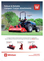 Robust & ReliableCompact Tractor AttachmentsFlail Mowersfrom £995WintonA range of mowers and groundcare machinery ideal for smallholders.Visit our website to discover our full range and find your local Winton stockist.Stone Buriersfrom £1,895Wood Chippersfrom £1,555Finishing Mowersfrom £945Winton| Winton01420 520591wintonmachinery.co.uk Robust & Reliable Compact Tractor Attachments Flail Mowers from £995 Winton A range of mowers and groundcare machinery ideal for smallholders. Visit our website to discover our full range and find your local Winton stockist. Stone Buriers from £1,895 Wood Chippers from £1,555 Finishing Mowers from £945 Winton | Winton 01420 520591 wintonmachinery.co.uk