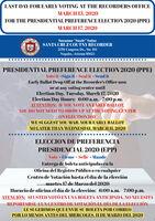 """LAST DAY FOR EARLY VOTING AT THE RECORDERS OFFICEMARCH 13, 2020FOR THE PRESIDENTIAL PREFERENCE ELECTION 2020 (PPE)MARCH 17, 2020Suzanne """"Suzie"""" SainzSANTA CRUZ COUTNY RECORDER2150 Congress Dr., Ste 101Nogales, Arizona 85621PRESIDENTIAL PREFERENCE ELECTION 2020 (PPE)Vote it -Sign it - Seal it - Send itEarly Ballot Drop Off at the Recorder's Office nowor at any voting center untilElection Day, Tuesday, March 17, 2020Election Day Hours: 6:00 a.m. 7:00 p.m.ATTENTION: IF YOU VOTE AN EARLY BALLOT,YOU DO NOT NEED TO SHOW UP AT THE VOTING CENTERON ELECTION DAYWE SUGGEST YOU MAIL YOUR EARLY BALLOTNO LATER THAN WEDNESDAY, MARCH II, 2020ELECCION DE PREFERENCIAPRESIDENCIAL 2020 (EPP)Vote - Firme - Selle - MandeEntrega de boleta anticipadas en laOficina del Registro Público o en cualquierCentro de Votación hasta el día de la elecciónmartes 17 de Marzo del 2020Horario de oficina el día de la elección: 6:00 a.m. - 7:00 p.m.ATENCIÓN: SI USTED VOTÓ EN UNA BOLETA ANTICIPADA, NO NECESITAREPORTARSE A UN CENTRO DE VOTACIÓN EL DÍA DE LA ELECCIÓNLE SUGERIMOS QUE ENVIE SU BOLETA POR CORREOPOR LO MENOS ANTES DEL MIERCOLES, II DE MARZO DEL 2020 LAST DAY FOR EARLY VOTING AT THE RECORDERS OFFICE MARCH 13, 2020 FOR THE PRESIDENTIAL PREFERENCE ELECTION 2020 (PPE) MARCH 17, 2020 Suzanne """"Suzie"""" Sainz SANTA CRUZ COUTNY RECORDER 2150 Congress Dr., Ste 101 Nogales, Arizona 85621 PRESIDENTIAL PREFERENCE ELECTION 2020 (PPE) Vote it -Sign it - Seal it - Send it Early Ballot Drop Off at the Recorder's Office now or at any voting center until Election Day, Tuesday, March 17, 2020 Election Day Hours: 6:00 a.m. 7:00 p.m. ATTENTION: IF YOU VOTE AN EARLY BALLOT, YOU DO NOT NEED TO SHOW UP AT THE VOTING CENTER ON ELECTION DAY WE SUGGEST YOU MAIL YOUR EARLY BALLOT NO LATER THAN WEDNESDAY, MARCH II, 2020 ELECCION DE PREFERENCIA PRESIDENCIAL 2020 (EPP) Vote - Firme - Selle - Mande Entrega de boleta anticipadas en la Oficina del Registro Público o en cualquier Centro de Votación hasta el día de la elección martes"""