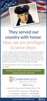 """They served ourcountry with honor.Now, we are privilegedto serve them.""""It is very apparent that Commonwealth is committed to honoringveterans and their spouses. From the photos on the Wall of Valorand the pinning ceremonies recognizing new veteran residents, tothe lifetime rate lock offered to veterans and their spouses, we feltCommonwealth was supporting us every step of the way. They evenhelped us secure Dad's VA Aid and Attendance benefits!""""At Commonwealch, we believe serving veterans is an honor anda privilege.Ask about our Lifetime Rate Lock for veteransand their spouses. Call today!COMMONWEALTHSENIOR LIVINGWelcome HomeIndependent Living. Assisted Living and Memory Care7657 Meredith Dr., Gloucester 