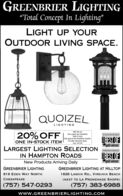 "GREENBRIER LIGHTINGTotal Concept In Lighting""LIGHT UP YOUROUTDOOR LIVING SPACE.QUOIZELLIGHTING20% OFF