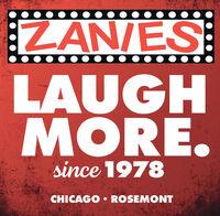 ZAN/ESLAUGHMORE.since 1978CHICAGO  ROSEMONT ZAN/ES LAUGH MORE. since 1978 CHICAGO  ROSEMONT