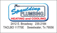 SpauldingHEATING and COOLING2412 E. Broadway 235-2184TACLBO 11775E Sweetwater, Tx 79556 Spaulding HEATING and COOLING 2412 E. Broadway 235-2184 TACLBO 11775E Sweetwater, Tx 79556