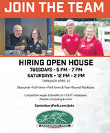 JOIN THE TEAMHIRING OPEN HOUSETUESDAYS · 5 PM - 7 PMSATURDAYS · 12 PM - 2 PMTHROUGH APRIL 25Seasonal Full-time Part-time & Year-Round PositionsCompetitive wages & benefits for FT & PT employees.Flexible scheduling & more!CanterburyPark.com/jobsCANTERBURY PARK JOIN THE TEAM HIRING OPEN HOUSE TUESDAYS · 5 PM - 7 PM SATURDAYS · 12 PM - 2 PM THROUGH APRIL 25 Seasonal Full-time Part-time & Year-Round Positions Competitive wages & benefits for FT & PT employees. Flexible scheduling & more! CanterburyPark.com/jobs CANTERBURY PARK
