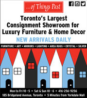 .of Things PastToronto's LargestConsignment Showroom forLuxury Furniture & Home DecorNEW ARRIVALS DAILYFURNITURE  ART  MIRRORS  LIGHTING  AREA RUGS  CRYSTAL  SILVERMon to Fri 10 -5  Sat & Sun 10 - 6  416-256-9256185 Bridgeland Avenue, Toronto  5 Minutes from Yorkdale Mall .of Things Past Toronto's Largest Consignment Showroom for Luxury Furniture & Home Decor NEW ARRIVALS DAILY FURNITURE  ART  MIRRORS  LIGHTING  AREA RUGS  CRYSTAL  SILVER Mon to Fri 10 -5  Sat & Sun 10 - 6  416-256-9256 185 Bridgeland Avenue, Toronto  5 Minutes from Yorkdale Mall
