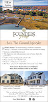 NEWSpringInventory!FOUNDERSLive The Coastal Lifestyle!ounders Pointe is an award-winning, waterfront communityFoffering a convenient location and resort-style amenities including: Residents Club with lakefront pool 844' observation pier with panoramic views of Batten Bay & theJames River 3 miles of walking/biking trails and sidewalks Playground and sand volleyball court Premium waterfront and wooded lots Waterfront homesites from $215,000 and homes from the $400sTour today to discover why over 270 familieshave chosen Founders Pointe as their home.103 Tyler Court | $529,900Sadler Building Corporation107 Tyler Court | $549,900Carlesi ConstructionVisit our Information Center at 1302 Founders Pointe TrailCarrollton, VA 23314 | Open Daily 12pm-5pmFoundersPointe.com | 757.238.9009 | info@founderspointe.comEAST WEST REALTY NEW Spring Inventory! FOUNDERS Live The Coastal Lifestyle! ounders Pointe is an award-winning, waterfront community Foffering a convenient location and resort-style amenities including:  Residents Club with lakefront pool  844' observation pier with panoramic views of Batten Bay & the James River  3 miles of walking/biking trails and sidewalks  Playground and sand volleyball court  Premium waterfront and wooded lots  Waterfront homesites from $215,000 and homes from the $400s Tour today to discover why over 270 families have chosen Founders Pointe as their home. 103 Tyler Court | $529,900 Sadler Building Corporation 107 Tyler Court | $549,900 Carlesi Construction Visit our Information Center at 1302 Founders Pointe Trail Carrollton, VA 23314 | Open Daily 12pm-5pm FoundersPointe.com | 757.238.9009 | info@founderspointe.com EAST WEST REALTY