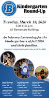 SchoolsPublicB KindergartenRound-UpOpportuninovationTuesday, March 19, 20205:00-6:30 p.m.All Elementary BuildingsAn informative evening for thekindergartners of fall 2020and their families.Questions? Contact the Welcome Center at 218-454-6900.Baxter ElementaryGarfield ElementaryHarrison Elementary1515 Oak St.5546 Fairview Rd.1120 NE 10th AveBaxter, MNBrainerd, MNBrainerd, MNC 218-454-6400C 218-454-6450C 218-454-6500Lowell ElementaryNisswa ElementaryRiverside Elementary704 3rd Ave. NE5333 Lakers Ln.220 NW 3rd St.Nisswa, MNC 218-961-6860Brainerd, MNBrainerd, MN218-454-6550C 218-454-6800econg Schools Public B Kindergarten Round-Up Opportuni novation Tuesday, March 19, 2020 5:00-6:30 p.m. All Elementary Buildings An informative evening for the kindergartners of fall 2020 and their families. Questions? Contact the Welcome Center at 218-454-6900. Baxter Elementary Garfield Elementary Harrison Elementary 1515 Oak St. 5546 Fairview Rd. 1120 NE 10th Ave Baxter, MN Brainerd, MN Brainerd, MN C 218-454-6400 C 218-454-6450 C 218-454-6500 Lowell Elementary Nisswa Elementary Riverside Elementary 704 3rd Ave. NE 5333 Lakers Ln. 220 NW 3rd St. Nisswa, MN C 218-961-6860 Brainerd, MN Brainerd, MN 218-454-6550 C 218-454-6800 econg