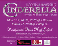RODGERS & HAMMERSTEIN'SNDERELLAPRESENTED BY THE NAHS THEATRE COMPANYMarch 19, 20, 21, 2020 @ 7:00 p.m.March 22, 2020 @ 2:00 p.m.Norifampton Area High School1619 Laubach Ave, Northampton, PA$11 General Admission $9 Seniors-Military-Students Tickets: www.nahsdramaclub.orgSponsored Graceby:THEMORNINGCALL1ndustriesMEDIA GROUPBethlehem Counseling Associates RODGERS & HAMMERSTEIN'S NDERELLA PRESENTED BY THE NAHS THEATRE COMPANY March 19, 20, 21, 2020 @ 7:00 p.m. March 22, 2020 @ 2:00 p.m. Norifampton Area High School 1619 Laubach Ave, Northampton, PA $11 General Admission $9 Seniors-Military-Students Tickets: www.nahsdramaclub.org Sponsored Grace by:  THE MORNING CALL 1ndustries MEDIA GROUP Bethlehem Counseling Associates