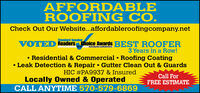 AFFORD ABLEROOFING CO.Check Out Our Website...affordableroofingcompany.netStandard SpeakerVOTED Readers Choice Awards BEST ROOFER2019Standardpeuhr.comeaderstha3 Years in a Row! Residential & Commercial  Roofing Coating Leak Detection & Repair  Gutter Clean Out & GuardsHIC #PA9937 & InsuredLocally Owned & OperatedCALL ANYTIME 570-579-6869Call ForFREE ESTIMATE AFFORD ABLE ROOFING CO. Check Out Our Website...affordableroofingcompany.net Standard Speaker VOTED Readers Choice Awards BEST ROOFER 2019 Standardpeuhr.comeaderstha 3 Years in a Row!  Residential & Commercial  Roofing Coating  Leak Detection & Repair  Gutter Clean Out & Guards HIC #PA9937 & Insured Locally Owned & Operated CALL ANYTIME 570-579-6869 Call For FREE ESTIMATE
