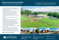 """Butterton Racing StablesNewcastle Under Lyme, Staffordshire""""A magnificent equestrian training complexand stud farm; set in approximately 52 acres Highly specified and extensive Residential,Commercial and Equestrian facilities acrossthe estate including: 5 bed Owners House; 3 bed Trainers House,double garages, balcony, gardens. 3 x American barns housing 48 stables,multiple tack, feed & store rooms.5 furlong Polytrack gallop, 5 furlong grassgallop. 40m x 20m floodlit outdoor arena, sandlunge pen. 2 covered Monarch horse walkers; 6 x hotwater wash bays, machinery store. Recessed equine weighbridge, yard WCS,bunded muck heap; schooling grounds. Facilities Building incorporating extensiveoffices & staff accommodation; Owners lounge, kitchens, gym, sauna, steamroom, showers. Approx. 52 acres (21 ha) post and railedfenced turnout paddocks, field shelters. Tremendous potential for a range of equineuses and income generating opportunity.Offers in excess of £2,995,000Shropshire (Head Office)Franks Barn, Preston On Severn,Uffington, Shrewsbury, SY4 4TBCheshiregjacksonWebsiteHandley House, Norbury Town Lane,Whitchurch, Cheshire, SY13 4HTwww.jackson-property.co.ukEmailproperty01743 70924901948 666695info@jackson-property.co.uk Butterton Racing Stables Newcastle Under Lyme, Staffordshire """"A magnificent equestrian training complex and stud farm; set in approximately 52 acres  Highly specified and extensive Residential, Commercial and Equestrian facilities across the estate including:  5 bed Owners House; 3 bed Trainers House, double garages, balcony, gardens.  3 x American barns housing 48 stables, multiple tack, feed & store rooms. 5 furlong Polytrack gallop, 5 furlong grass gallop.  40m x 20m floodlit outdoor arena, sand lunge pen.  2 covered Monarch horse walkers; 6 x hot water wash bays, machinery store.  Recessed equine weighbridge, yard WCS, bunded muck heap; schooling grounds.  Facilities Building incorporating extensive offices & staff accommodation;  Owners lounge, kitch"""