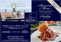 PineSeasonadMenuWITH THE ULTIMATE VIEWFEATURING STUNNINGLOCAL PRODUCETRY OUR DELICIOUSSundayTHECOODEN BEACHROASTSHOTELBRASSERIEON THE BEACHBREAKFAST ZAM - IOAM | BRUNCH 10AM - 12 NOONLUNCH & DINNER 12 NOON (LAST ORDERS 9 PM)AFTERNOON TEA 3PM - 5PMBeachGIN PALACE CAFÉ BAR TERRACE01 424 842281 fyoland all the trannitngthecoodenbeachhotel.co.ukCOODEN SEA ROAD, BEXHILL-ON-SEA, EAST SUSSEX TN39 4TTNOW BOOKING FOR Pine Seasonad Menu WITH THE ULTIMATE VIEW FEATURING STUNNING LOCAL PRODUCE TRY OUR DELICIOUS Sunday THE COODEN BEACH ROASTS HOTEL BRASSERIE ON THE BEACH BREAKFAST ZAM - IOAM | BRUNCH 10AM - 12 NOON LUNCH & DINNER 12 NOON (LAST ORDERS 9 PM) AFTERNOON TEA 3PM - 5PM Beach GIN PALACE CAFÉ BAR TERRACE 01 424 842281 fyo land all the trannitng thecoodenbeachhotel.co.uk COODEN SEA ROAD, BEXHILL-ON-SEA, EAST SUSSEX TN39 4TT NOW BOOKING FOR