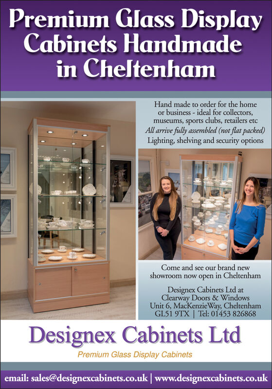 Premium Glass DisplayCabinets Handmadein CheltenhamHand made to order for the homeor business - ideal for collectors,museums, sports clubs, retailers etcAll arrive fully assembled (not flat packed)Lighting, shelving and security optionsCome and see our brand newshowroom now open in CheltenhamDesignex Cabinets Ltd atClearway Doors & WindowsUnit 6, MacKenzieWay, CheltenhamGL51 9TX   Tel: 01453 826868Designex Cabinets LtdPremium Glass Display Cabinetsemail: sales@designexcabinets.co.uk  www.designexcabinets.co.uk Premium Glass Display Cabinets Handmade in Cheltenham Hand made to order for the home or business - ideal for collectors, museums, sports clubs, retailers etc All arrive fully assembled (not flat packed) Lighting, shelving and security options Come and see our brand new showroom now open in Cheltenham Designex Cabinets Ltd at Clearway Doors & Windows Unit 6, MacKenzieWay, Cheltenham GL51 9TX   Tel: 01453 826868 Designex Cabinets Ltd Premium Glass Display Cabinets email: sales@designexcabinets.co.uk  www.designexcabinets.co.uk