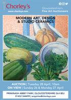 Chorley'sGloucestershire'swww.chorleys.comFine Art AuctioneersMODERN ART, DESIGN& STUDIO CERAMICSAUCTION Tuesday 28 April, 10amON VIEW   Sunday 26 & Monday 27 AprilPRINKNASH ABBEY PARK   GLOUCESTERSHIRE GL4 8EU01452 344499   enquiries@chorleys.com Chorley's Gloucestershire's www.chorleys.com Fine Art Auctioneers MODERN ART, DESIGN & STUDIO CERAMICS AUCTION Tuesday 28 April, 10am ON VIEW   Sunday 26 & Monday 27 April PRINKNASH ABBEY PARK   GLOUCESTERSHIRE GL4 8EU 01452 344499   enquiries@chorleys.com