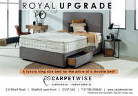 """ROYAL U PGRADEA luxury king size bed for the price of a double bed*OCARPET WISECURTAINWISE · FURNITUREWISE2-4 Wharf Road  Stratford upon Avon   CV37 0AD   T:01789 299446   www.carpetwise.net""""Headboard sold separately. Selected ranges only. ROYAL U PGRADE A luxury king size bed for the price of a double bed* OCARPET WISE CURTAINWISE · FURNITUREWISE 2-4 Wharf Road  Stratford upon Avon   CV37 0AD   T:01789 299446   www.carpetwise.net """"Headboard sold separately. Selected ranges only."""
