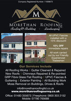 Company Registered Number: 11608673MORETHANRoofing & BuildingROOFINGLandscapingLTDBeforeAfterAll UPVC Fasciasinstalled with a15% discount!15% OFFimmediate repairsAll work carriedout by our FriendlyExperiencedTradesmenOur Services IncludeAll Roofing Works Gutter Cleaned & RepairedNew Roofs Chimneys Repaired & Re-pointedGRP Fibre Glass Flat Roofing UPVC Fascias &Guttering Exterior Painting All Building WorkMoss Removal on Buildings, Drives & Roofsinfo@morethanroofingltd.co.ukwww.morethanroofingsurrey.co.ukOffice: 01483 355673 | Freephone: 0800 303 2152Mobile: 07780 765688 Company Registered Number: 11608673 MORETHAN Roofing & Building ROOFING Landscaping LTD Before After All UPVC Fascias installed with a 15% discount! 15% OFF immediate repairs All work carried out by our Friendly Experienced Tradesmen Our Services Include All Roofing Works Gutter Cleaned & Repaired New Roofs Chimneys Repaired & Re-pointed GRP Fibre Glass Flat Roofing UPVC Fascias & Guttering Exterior Painting All Building Work Moss Removal on Buildings, Drives & Roofs info@morethanroofingltd.co.uk www.morethanroofingsurrey.co.uk Office: 01483 355673 | Freephone: 0800 303 2152 Mobile: 07780 765688