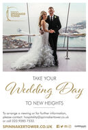 EmiratesSPINNAKERTOWERTAKE YOURWedding DayTO NEW HEIGHTSTo arrange a viewing or for further information,please contact: hospitality@spinnakertower.co.ukor call 023 9285 7532.SPINNAKERTOWER.CO.UK Ay oOcontinuumattractions Emirates SPINNAKER TOWER TAKE YOUR Wedding Day TO NEW HEIGHTS To arrange a viewing or for further information, please contact: hospitality@spinnakertower.co.uk or call 023 9285 7532. SPINNAKERTOWER.CO.UK Ay oO continuum attractions