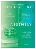 "THE ASSEMBLY IS AN ECLECTIC SERIES OF INSPIRING EVENTSEVERY MONTH AT HECKFIELD PLACESPRINGAT22 APRIL / 21 MAY / 24 JUNE12 APRILBOTANICALEASTER DAYPAINTINGJOIN the HECKFIELD TREE HUNTwith CHOCOLATE REWARDS andfantastical troupe MOSSY CROWCLASSES with CHELSEAPHYSIC GARDEN'SMARY ELLEN TAYLORTHE ASSEMBLY18 MAYLAUNCH OFAFTERNOONTEASTALES FROMTHE TURFRACONTEUR HARRY HERBERT.Under the culinary imagination ofSKYE GYNGELL - in the beautifulUPPER WALLED GARDEN'SSUN HOUSEthe LEGEND behind HIGHCLERETHOROUGHBRED RACING,TALKS on the S PORT OF KINGS""H.O O118 932 68 68HECKFIELDPLACE.COMHECKFIELD PLACEHAMPSHIRE - ENGLAND THE ASSEMBLY IS AN ECLECTIC SERIES OF INSPIRING EVENTS EVERY MONTH AT HECKFIELD PLACE SPRING AT 22 APRIL / 21 MAY / 24 JUNE 12 APRIL BOTANICAL EASTER DAY PAINTING JOIN the HECKFIELD TREE HUNT with CHOCOLATE REWARDS and fantastical troupe MOSSY CROW CLASSES with CHELSEA PHYSIC GARDEN'S MARY ELLEN TAYLOR THE ASSEMBLY 18 MAY LAUNCH OF AFTERNOON TEAS TALES FROM THE TURF RACONTEUR HARRY HERBERT. Under the culinary imagination of SKYE GYNGELL - in the beautiful UPPER WALLED GARDEN'S SUN HOUSE the LEGEND behind HIGHCLERE THOROUGHBRED RACING, TALKS on the S PORT OF KINGS ""H. O O118 932 68 68 HECKFIELDPLACE.COM HECKFIELD PLACE HAMPSHIRE - ENGLAND"