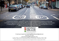 CAMEKF0700020As speed limits have been reduced, the number of tickets being issued has reached an all-time high.As Cheshire's longest established motoring offence specialists, we have a wealth of experience when it comesto keeping drivers on the road. If you're concerned about the impact of a motoring offence on yourability to keep driving, call our expert team now.KENWAYMILLERSOLICITORSE-mail your enquiry to: motoringoffencelawyers@gmail.comTel: 0161 241 3322www.motoringoffencelawyers.comCarlton Place, 28-32 Greenwood Street, Altrincham, Cheshire, WA14 1RZKenway Miller Solicitors Ltd is regulated by the Solicitors Regulation Authority. Company number 7497109richersouos CAM EKF07000 20 As speed limits have been reduced, the number of tickets being issued has reached an all-time high. As Cheshire's longest established motoring offence specialists, we have a wealth of experience when it comes to keeping drivers on the road. If you're concerned about the impact of a motoring offence on your ability to keep driving, call our expert team now. KENWAY MILLER SOLICITORS E-mail your enquiry to: motoringoffencelawyers@gmail.com Tel: 0161 241 3322 www.motoringoffencelawyers.com Carlton Place, 28-32 Greenwood Street, Altrincham, Cheshire, WA14 1RZ Kenway Miller Solicitors Ltd is regulated by the Solicitors Regulation Authority. Company number 7497109 richersouos