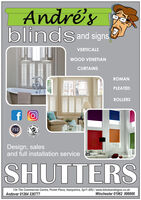 André'sblindsand signsVERTICALSWOOD VENETIANCURTAINSROMANPLEATEDROLLERSCUILD.FSBDesign, salesand full installation serviceSHUTTERS134 The Commercial Centre, Picket Piece, Hampshire, Sp11 6RU / www.blindsandsigns.co.ukAndover 01264 336777Winchester 01962 896666 André's blindsand signs VERTICALS WOOD VENETIAN CURTAINS ROMAN PLEATED ROLLERS CUILD. FSB Design, sales and full installation service SHUTTERS 134 The Commercial Centre, Picket Piece, Hampshire, Sp11 6RU / www.blindsandsigns.co.uk Andover 01264 336777 Winchester 01962 896666