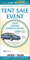 "THE SUBARU A LOT TOLOVEEVENTBUDD BAER'S 45TH ANNUALTENT SALEEVENT2020SUBARUIMPREZA SEDAN$209 PER MO.36 MOS.+ taxCVTMODEL LJBPKG 03All leases based on term specified, 10,000 miles per yearwith approved credit through Subaru Motors Finance.No Security Deposit, all payments plustax with first payment and platesdue at inception.SUBARUBUDD BAERLOG ON TO OUR 24 HOUR SHOWROOM ""THE HONEST DEALER(724) 222-0700EXIT 19A OFF I-79/70 RT. 19571 MURTLAND AVE. WASH., PA.AND VIEW OTHER SPECIALSIT'S WORTH THE DRIVEwww.BUDDBAERMAZDA.COMAPPLY NOW THE SUBARU A LOT TOLOVEEVENT BUDD BAER'S 45TH ANNUAL TENT SALE EVENT 2020 SUBARU IMPREZA SEDAN $209 PER MO. 36 MOS. + tax CVT MODEL LJB PKG 03 All leases based on term specified, 10,000 miles per year with approved credit through Subaru Motors Finance. No Security Deposit, all payments plus tax with first payment and plates due at inception. SUBARU BUDD BAER LOG ON TO OUR 24 HOUR SHOWROOM ""THE HONEST DEALER (724) 222-0700 EXIT 19A OFF I-79/70 RT. 195 71 MURTLAND AVE. WASH., PA. AND VIEW OTHER SPECIALS IT'S WORTH THE DRIVE www.BUDDBAERMAZDA.COM APPLY NOW"