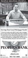 PEOPLE HELPING PEOPLE...MortgagesDoue Righit!W. Chance Abbott, VPServing Your Local Mortgage Needs!Proud to be voted as the 2020 #1 bank to get a mortgageloan in Lamar County. Peoples Bank takes pride in helpingthe community in every way possible to get them financedfor their dream home. W. Chance Abbott weighs in on apowerful role leading our mortgage team into the future ofcommunity banking. Stop by to visit with him today.PEOPLES BANKpbparis.comO Like us onFacebookLENDER2805 Lamar Avenue903-783-3800Member FDIC PEOPLE HELPING PEOPLE... Mortgages Doue Righit! W. Chance Abbott, VP Serving Your Local Mortgage Needs! Proud to be voted as the 2020 #1 bank to get a mortgage loan in Lamar County. Peoples Bank takes pride in helping the community in every way possible to get them financed for their dream home. W. Chance Abbott weighs in on a powerful role leading our mortgage team into the future of community banking. Stop by to visit with him today. PEOPLES BANK pbparis.com O Like us on Facebook LENDER 2805 Lamar Avenue 903-783-3800 Member FDIC